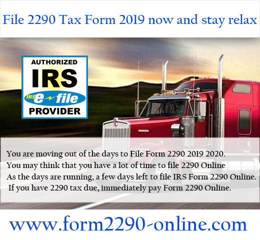 File Form 2290 2019 Now and Pay 2290 Online HVUT Later