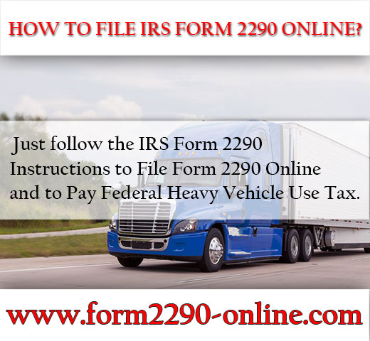 How to File IRS Form 2290 Online