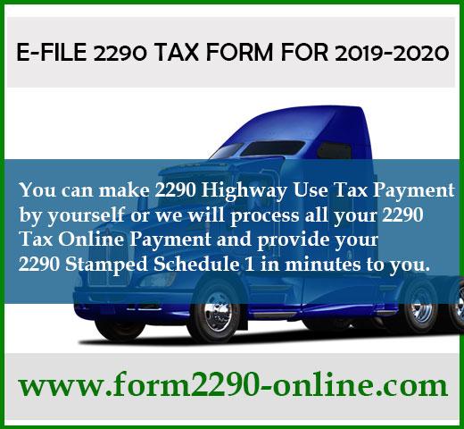 Tax Form 2290 E File 2019 2020